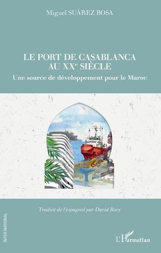 Couverture Le port de Casablanca au XXe siècle