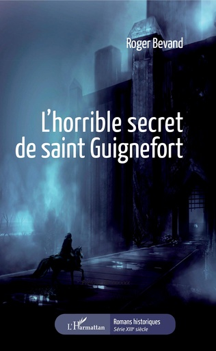Couverture L'horrible secret de Saint Guignefort