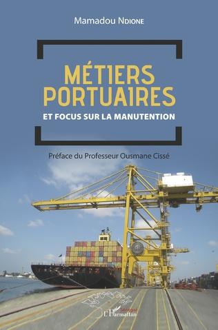 Couverture Métiers portuaires et focus sur la manutention
