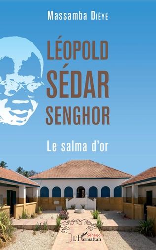 Couverture Léopold Sédar Senghor. Le salma d'or