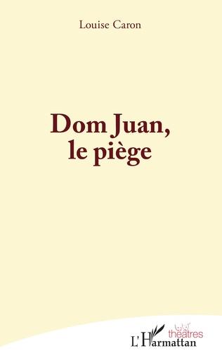 Couverture Dom Juan, le piège
