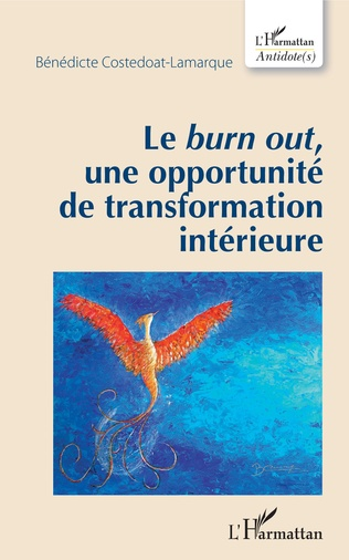 Couverture Le <em>burn out</em>, une opportunité de transformation intérieure