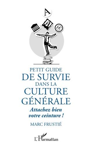 Couverture Petit guide de survie dans la culture générale