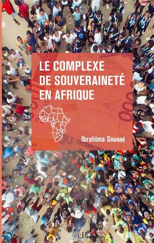 Couverture Le complexe de souveraineté en Afrique