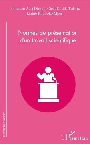 Couverture Normes de présentation d'un travail scientifique