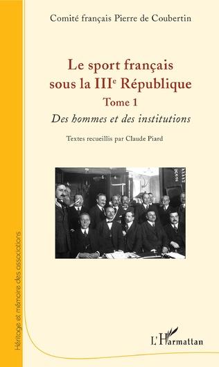 Couverture Le sport français sous la IIIe République