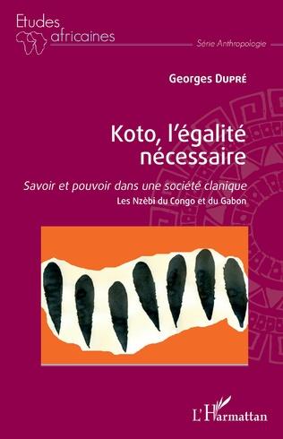 Couverture Koto, l'égalité nécessaire