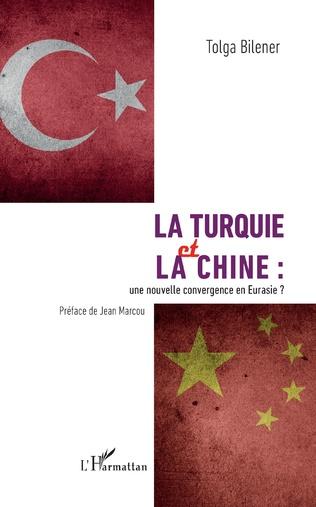 Couverture La Turquie et la Chine :