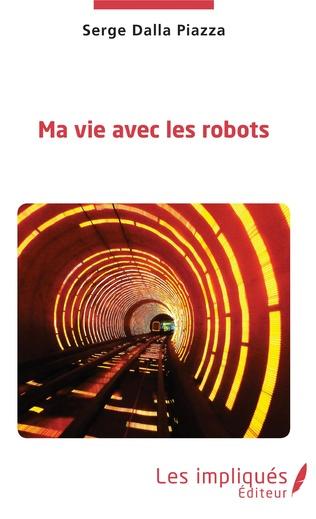 Couverture Ma vie avec les robots