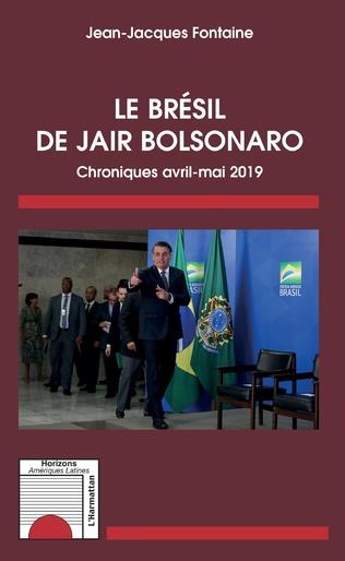 Couverture Le Brésil de Jair Bolsonaro