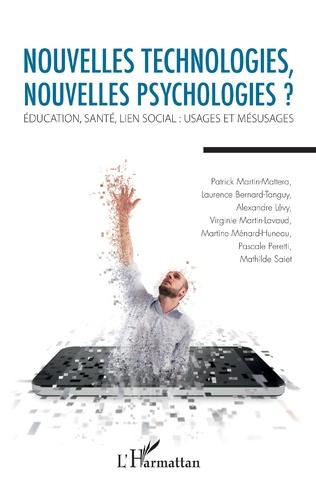Couverture Nouvelles technologies, nouvelles psychologies ?