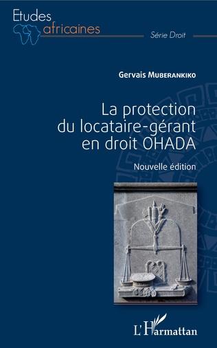 Couverture La protection du locataire-gérant en droit OHADA