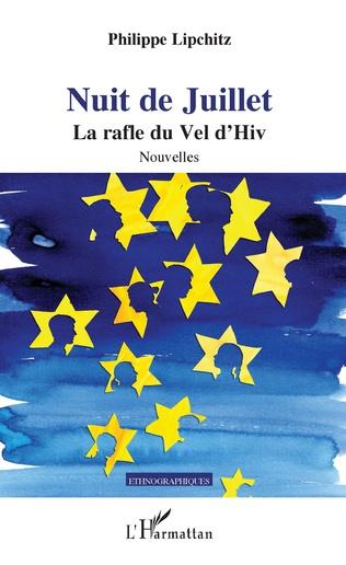 Couverture NUIT DE JUILLET LA RAFLE DU VEL D'HIV NOUVELLES