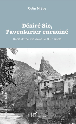 Couverture Désiré Sic, l'aventurier enraciné