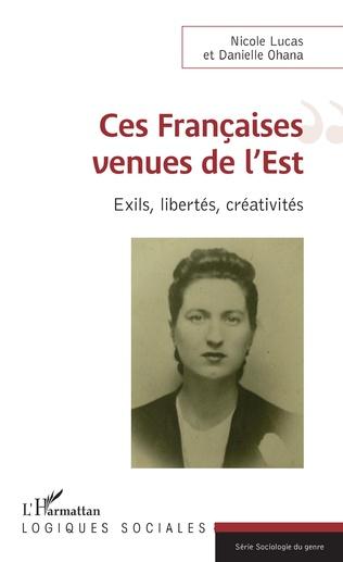 Couverture Ces Françaises venues de l'Est