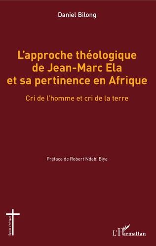 Couverture L'approche théologique de Jean-Marc Ela et sa pertinence en Afrique