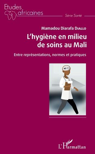 Couverture L'hygiène en milieu de soins au Mali