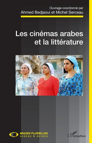 Couverture Les cinémas arabes et la littérature