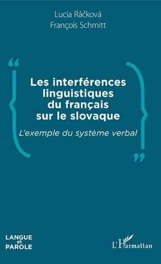 Couverture Les interférences linguistiques du français sur le slovaque