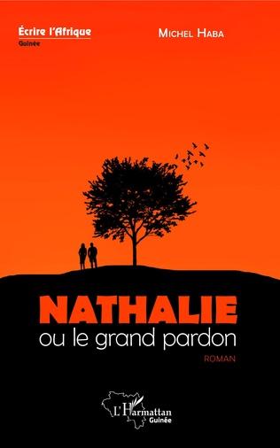 Couverture Nathalie ou le grand pardon