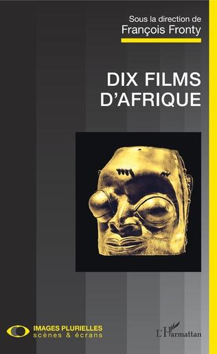 Couverture Dix films d'Afrique