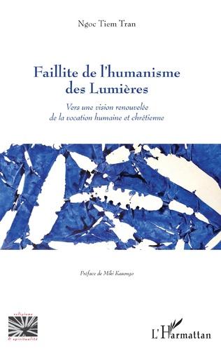 Couverture Faillite de l'humanisme des Lumières