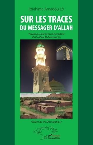 Couverture Sur les traces du messager d'Allah