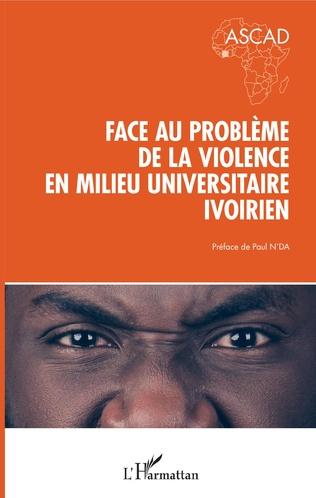 Couverture Face au problème de la violence en milieu universitaire ivoirien
