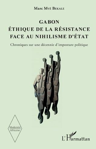 Couverture Gabon Éthique de la résistance face au nihilisme d'État