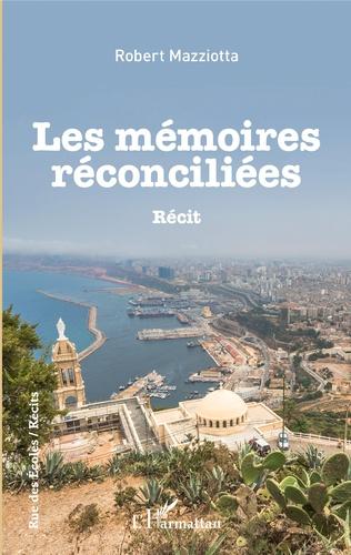 Couverture Les Mémoires réconciliées