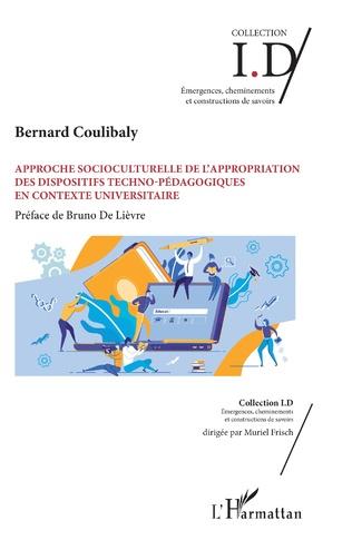 Couverture Approche socioculturelle de l'appropriation des dispositifs techno-pédagogiques en contexte universitaire