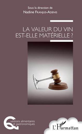 Couverture La valeur du vin est-elle matérielle ?