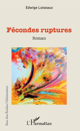 Couverture Fécondes ruptures
