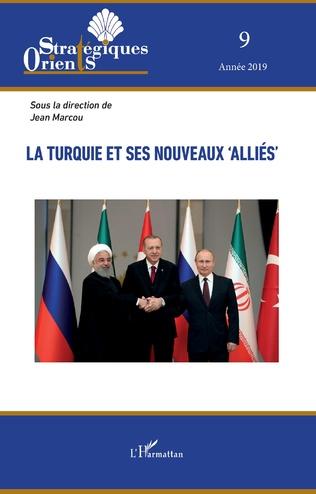 Couverture La Turquie et ses nouveaux 'alliés'