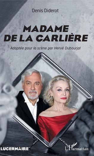 Couverture Madame de La Carlière