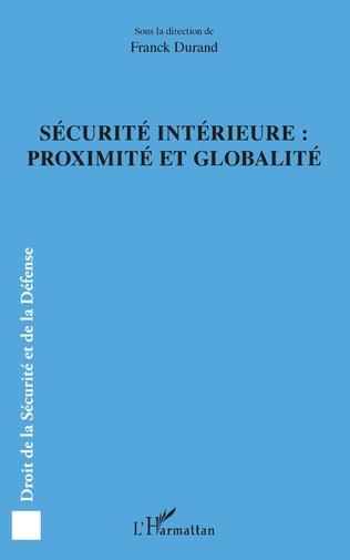 Couverture Sécurité intérieure : proximité et globalité