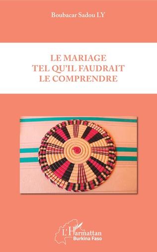 Couverture Le mariage tel qu'il faudrait le comprendre