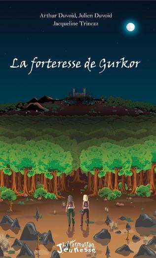 Couverture La forteresse de Gurkor