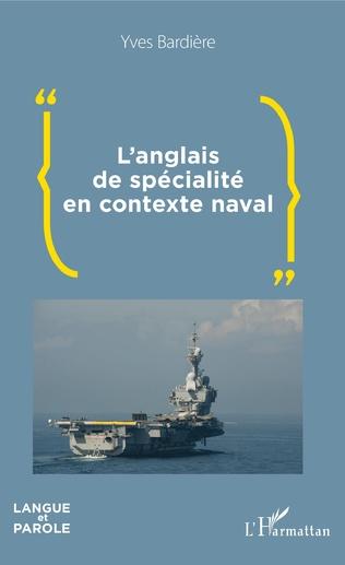 Couverture L'anglais de spécialité en contexte naval
