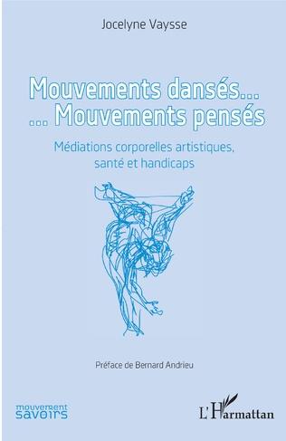 Couverture Mouvements dansés. Mouvements pensés
