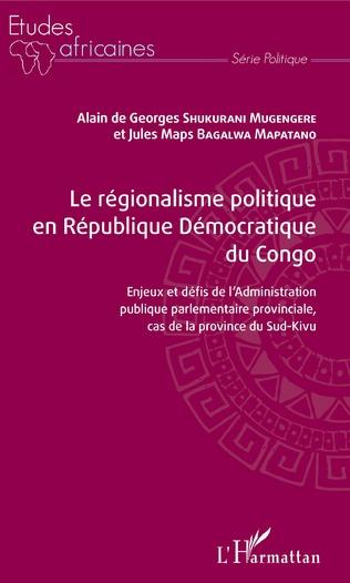 Couverture Le régionalisme politique en république démocratique du Congo
