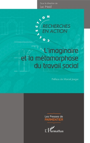 Couverture L'imaginaire et la métamorphose du travail social