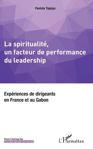 Couverture La spiritualité, un facteur de performance du leadership