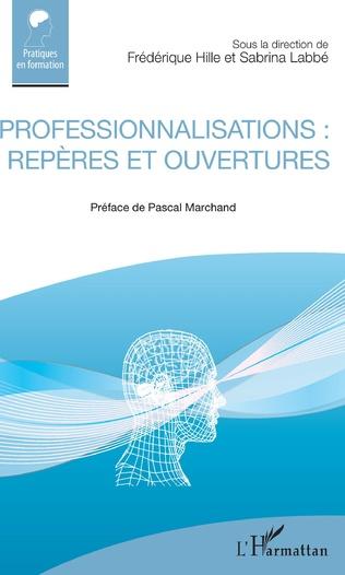 Couverture Professionnalisations : repères et ouvertures