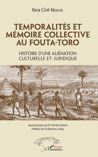 Couverture Temporalités et mémoire collective au Fouta-Toro