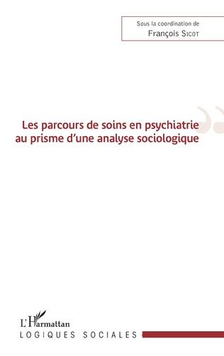 Couverture Les parcours de soins en psychiatrie au prisme d'une analyse sociologique