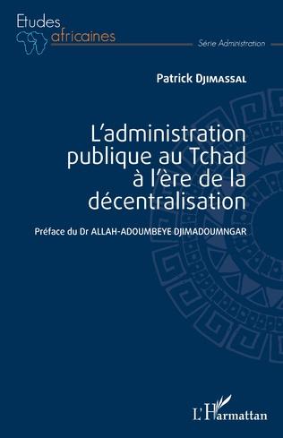 Couverture L'administration publique au Tchad à l'ère de la décentralisation