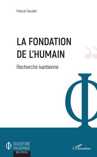 Couverture La fondation de l'humain