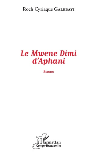 Couverture Le Mwene Dimi d'Aphani
