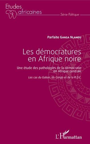 Couverture Les démocratures en Afrique noire